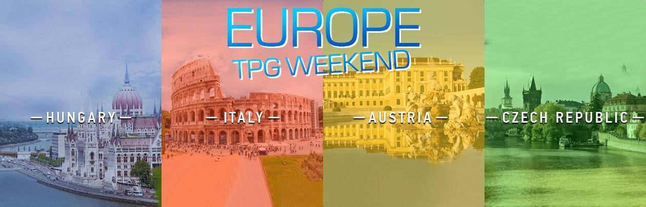 Europe TPG Weekend!